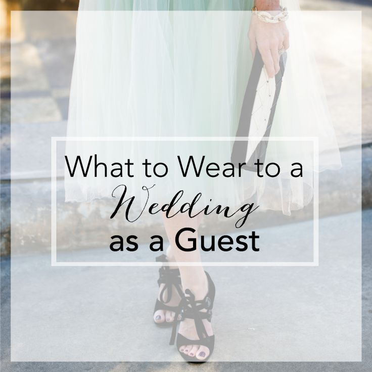 what to wear to a #wedding as a guest