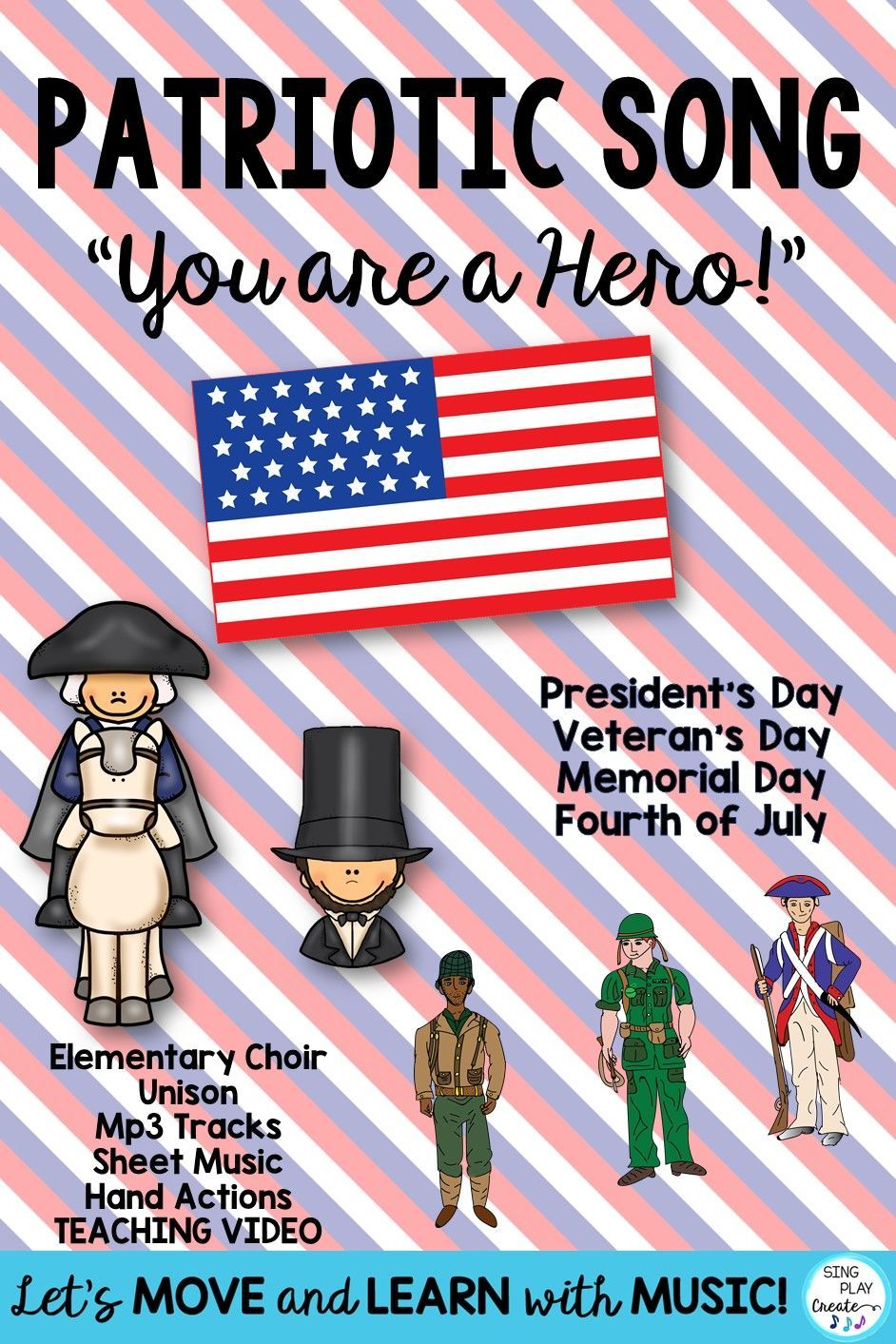 Patriotic Song And Music You Are A Hero Unison Video Sing A Long