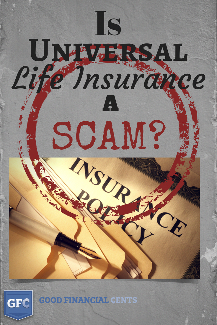Universal Life Insurance Pros And Cons Wholelifeinsurance Universal Life Insurance Affordable Car Insurance