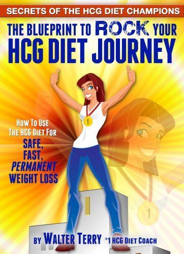 Secrets of the hcg diet champions the blueprint to rock your hcg secrets of the hcg diet champions the blueprint to rock your hcg diet journey champions of the hcg diet by walter terry malvernweather Images