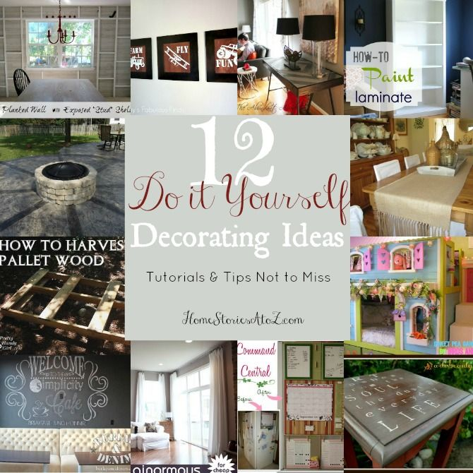 Do It Yourself Home Decorating Ideas: 12 Do It Yourself Decorating Tips {Tutes & Tips Not To
