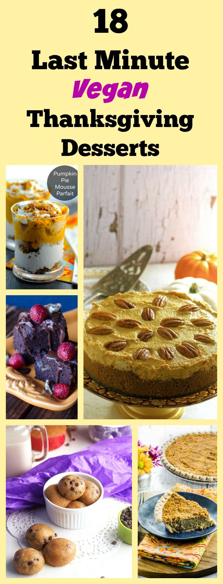 These  Last Minute Vegan Thanksgiving Dessert Recipes Are Quick And Easy To Make And Good For You Too
