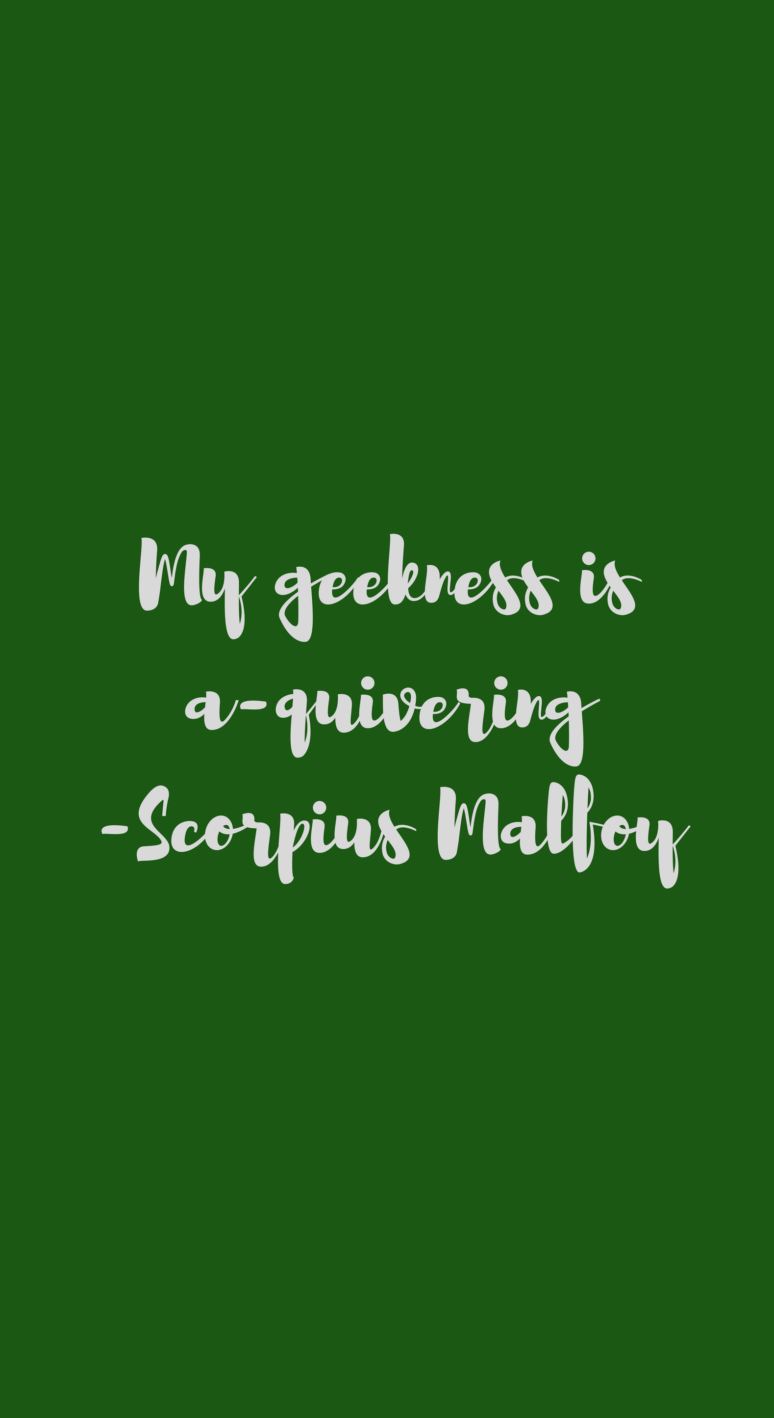 I Make My Own Wallpapers Scorpius Malfoy Quote For Iphone X Homemade Wallpaper Scorpius Malfoy Wallpaper Backgrounds