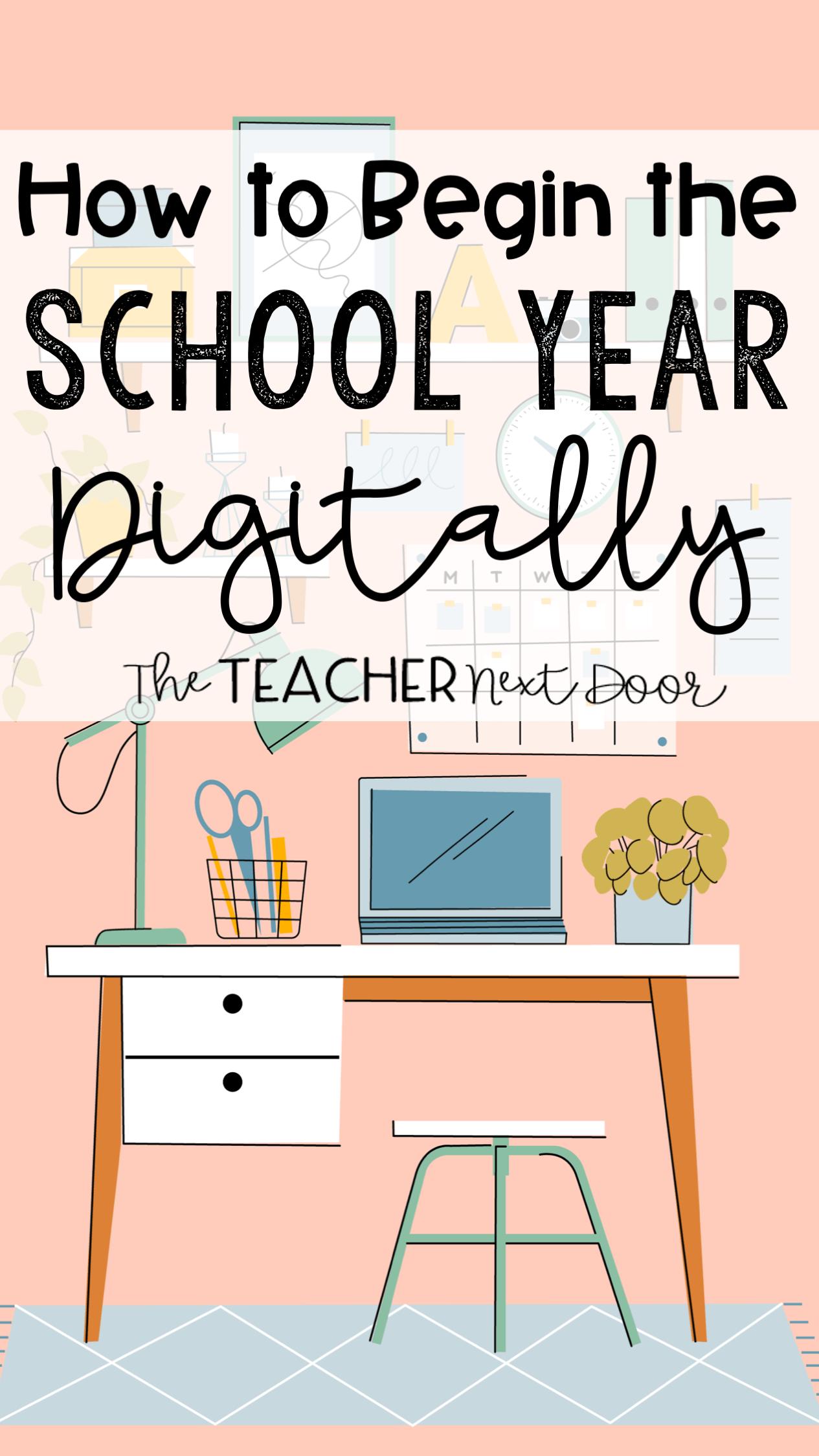 How to Begin the School Year Digitally
