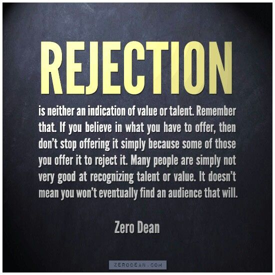 Rejection Quote Rejected Quotes Words Quotes Inspirational Words