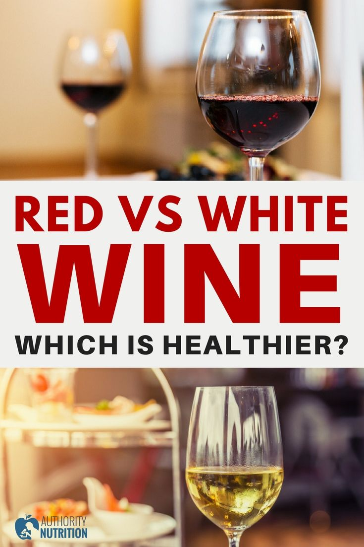 Red Wine Is Said To Be Healthier Than White But Are They Really That Different Here Is A Detailed Look At Their Nutrition Profiles A Red Wine Wine White Wine