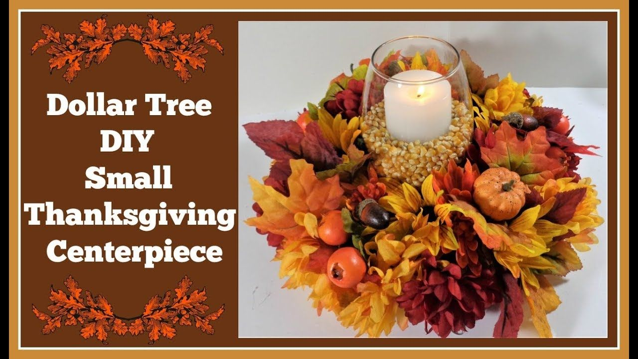 Dollar Tree DIY 🍂 Small Thanksgiving Centerpiece YouTube