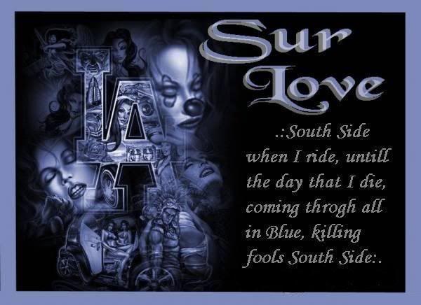 Sureno Love | Sureno Vida :: Sur Love picture by