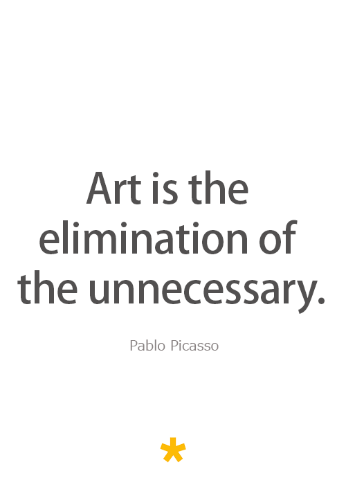 Art Quote by Spanish artist Pablo Picasso.