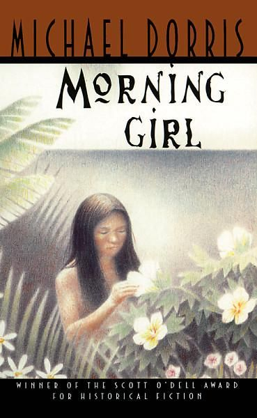 Morning Girl By Michael Dorris My Cover Was Different The Girl