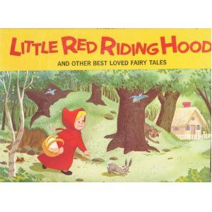 Little Red Riding Hood & Other Best Loved Fairy Tales (Clytie, Rumplestiltskin, Princess and the Pea, Bremen Town Musicians)  THIS IS THE BEST ONE THERE IS