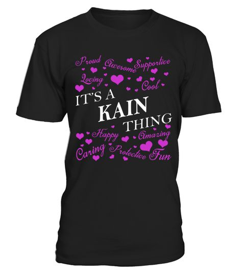 # Its a KAIN Thing - Name Shirts . It's a KAIN Thing Name ...