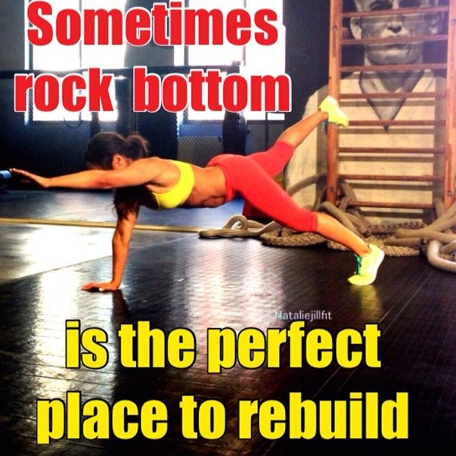 Sometimes rock bottom is the most perfect place to rebuild