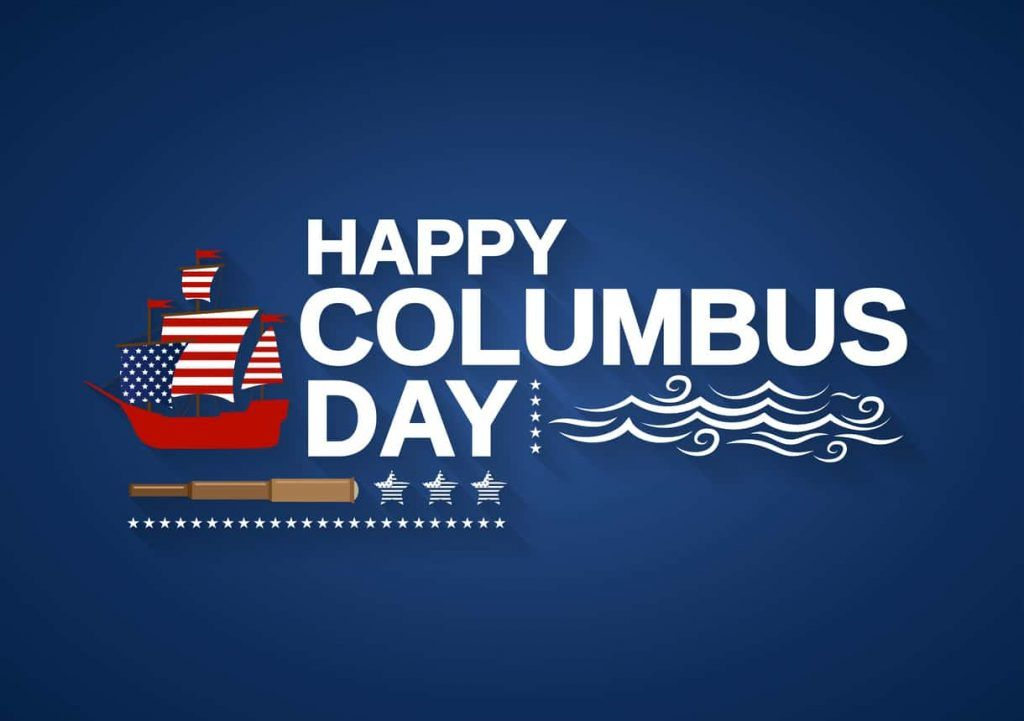 Columbus Day Celebrates The Arrival Of Christopher Columbus To The Americas On October 12 1492 And Is Happy Columbus Day Columbus Day Columbus Day Weekend