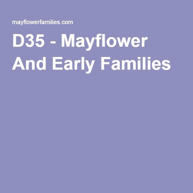 D35 - Mayflower And Early Families