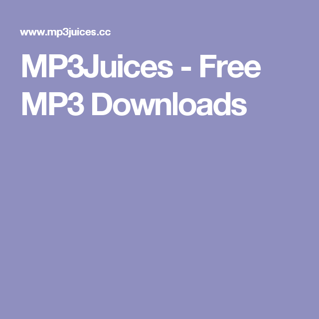 MP3Juices - Free MP3 Downloads | Me in 2019 | Music download