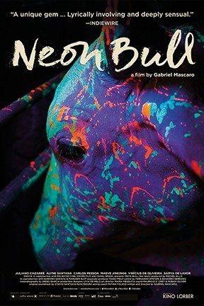 Neon Bull Best Movie Posters Good Movies Bull Film