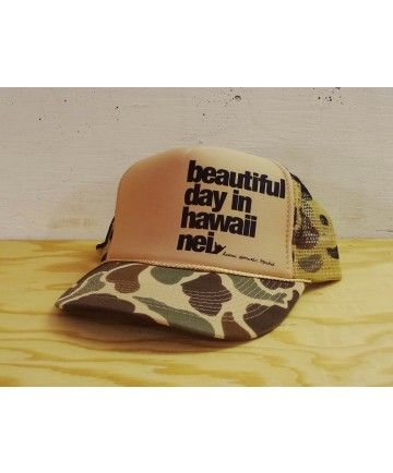 24c33a20 Hawaii Domestic Market Foam Trucker Hat - HDM Beautiful Day Camo; Color  Options: Brown Camo. $22.00 Available at www.islandsnow.com and at the  Kailua Beach ...