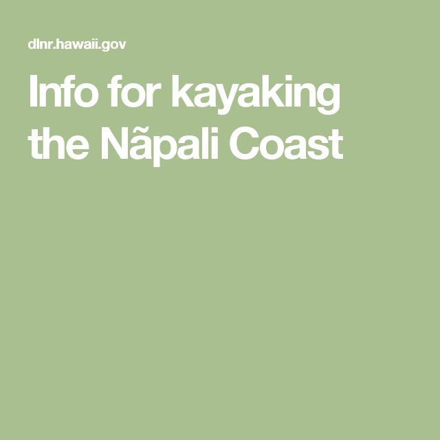 Info for kayaking the npali coast kauai pinterest napali info for kayaking the npali coast solutioingenieria Image collections