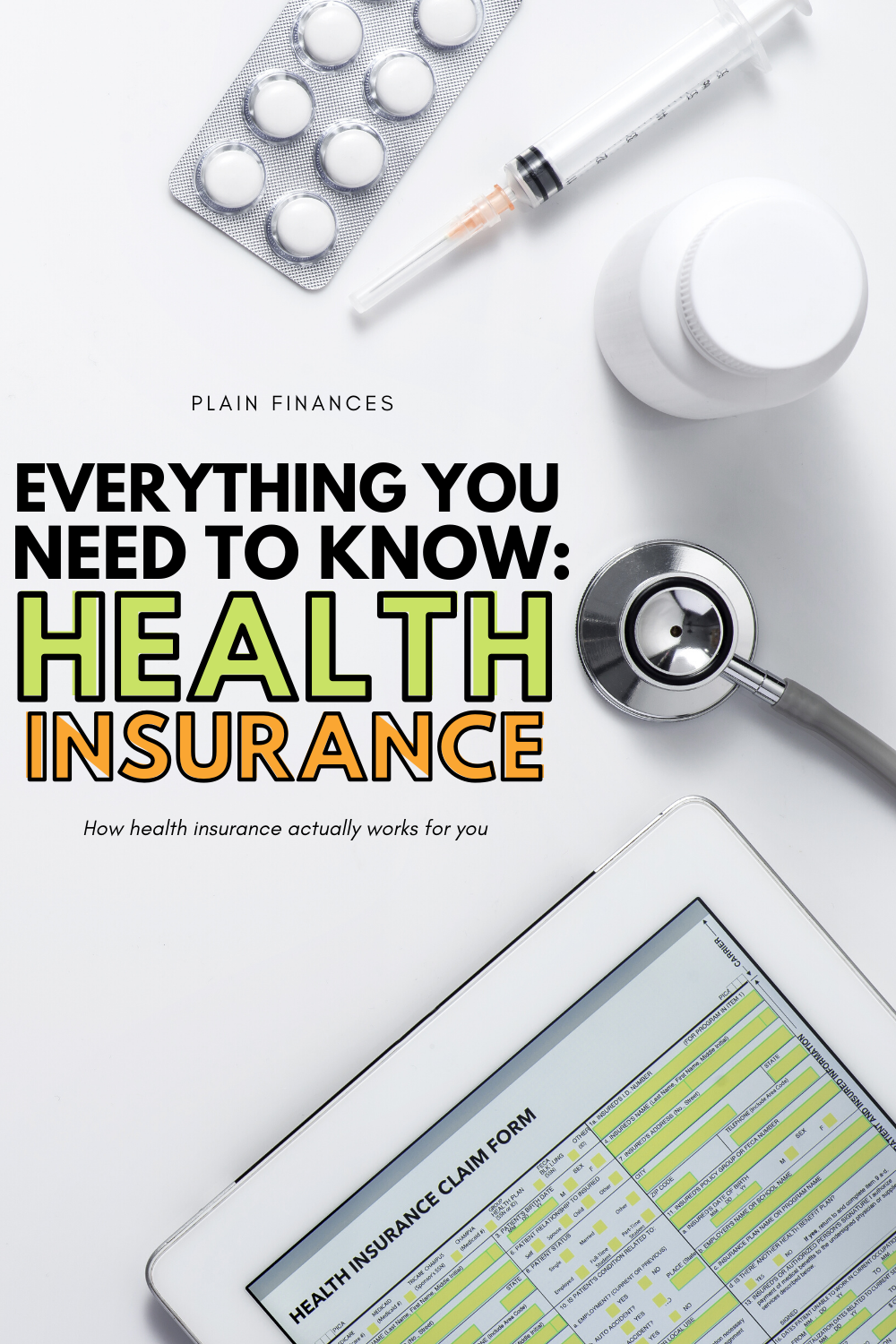 How Does Health Insurance Work Here's What You Need to