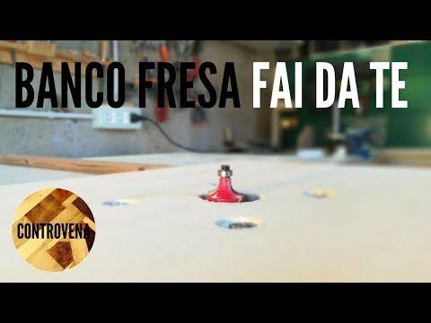 Tavolo Fresa ~ Il piÚ semplice banco fresa fai da te progressi in lab