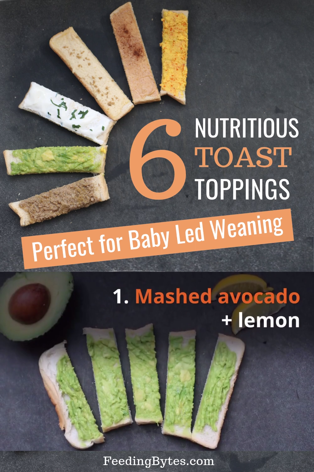 6 Nutritious baby toast topping ideas for the perfect finger food. These toast baby finger food ideas are great for starting solids and baby led weaning while introducing your baby to new tastes. Feeding Bytes #babyfingerfood #babyfood #babyledweaning #babyfoodrecipes #startingsolids #healthybabyfood #startingsolidfoodsforbaby