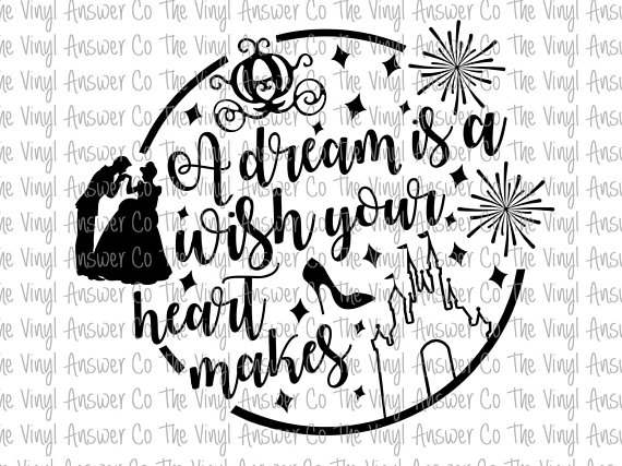 Digital Download Disney A Dream is a Wish Your Heart Makes ... A Dream Is A Wish Your Heart Makes Shirt