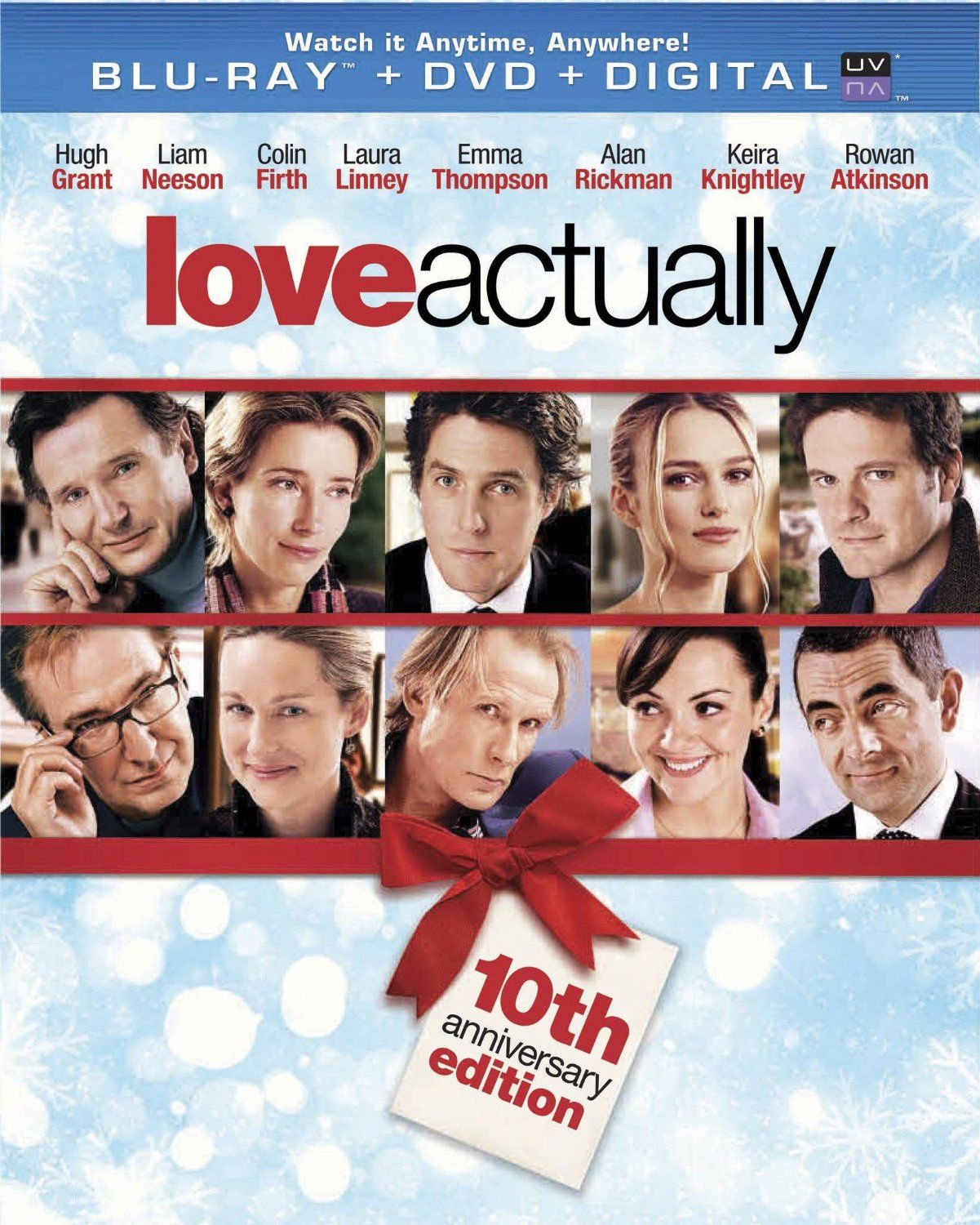 Love Actually - 10th Anniversary Edition (2003) ($12.96) http://www.amazon.com/exec/obidos/ASIN/B00EIBO8UK/hpb2-20/ASIN/B00EIBO8UK Most of the other stories were very interesting and we end up really liking the characters. - This movie has it all, you will laugh, cry, be in suspense, and by the end realize that love actually is all around. - Movie and cast are great!