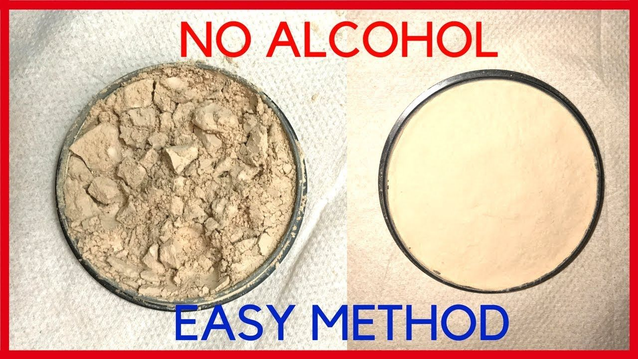 Diy How To Fix Broken Compact Powder Makeup Without Alcohol