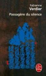 Passagere du silence - Fabienne Verdier