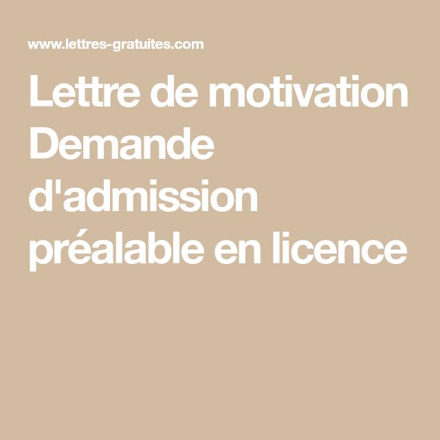 Lettre De Motivation Pour Universite: Lettre De Motivation Demande D'admission Préalable En