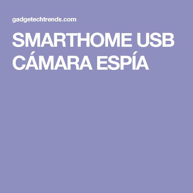 SMARTHOME USB CÁMARA ESPÍA