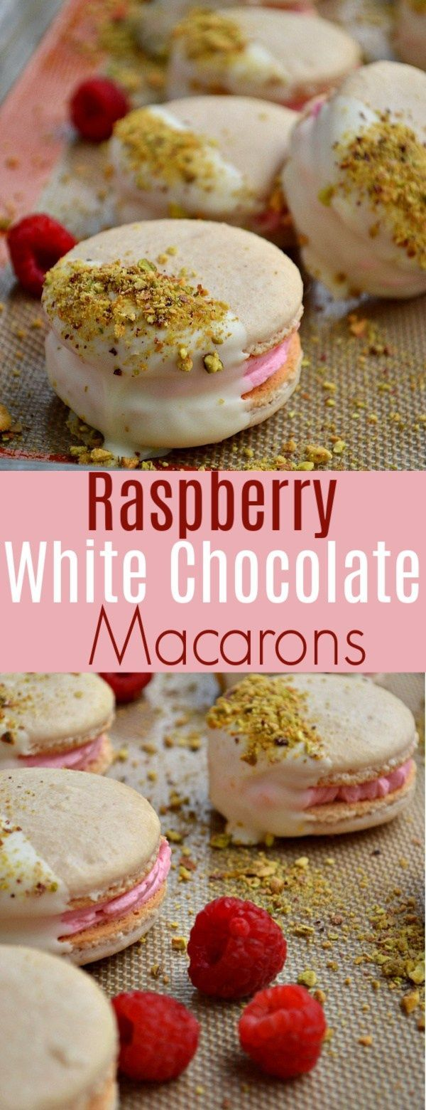 Raspberry White Chocolate Macarons - Macaroons -