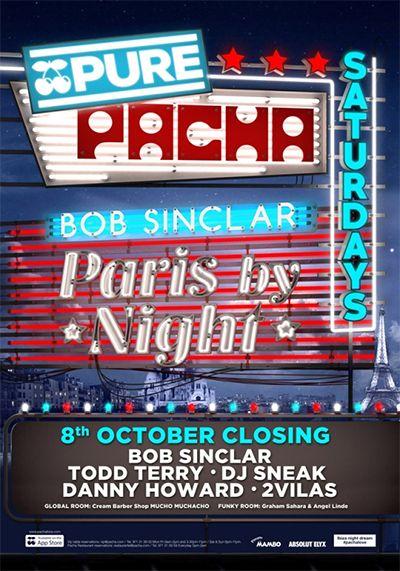 October 8, 2016 - Closing Party - Pacha Ibiza - Bob Sinclar - Todd