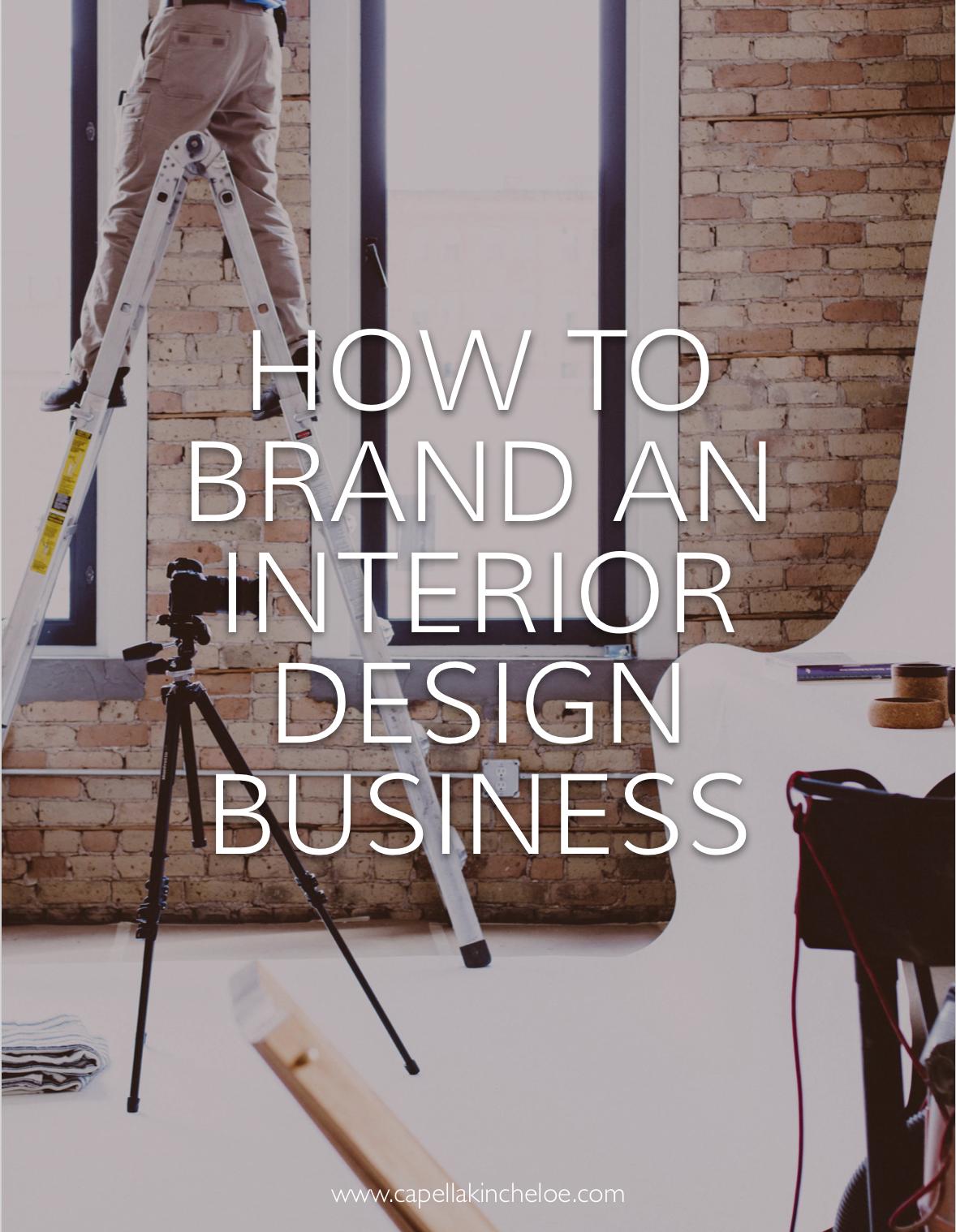 Branding For Interior Design Business Business Design Interior