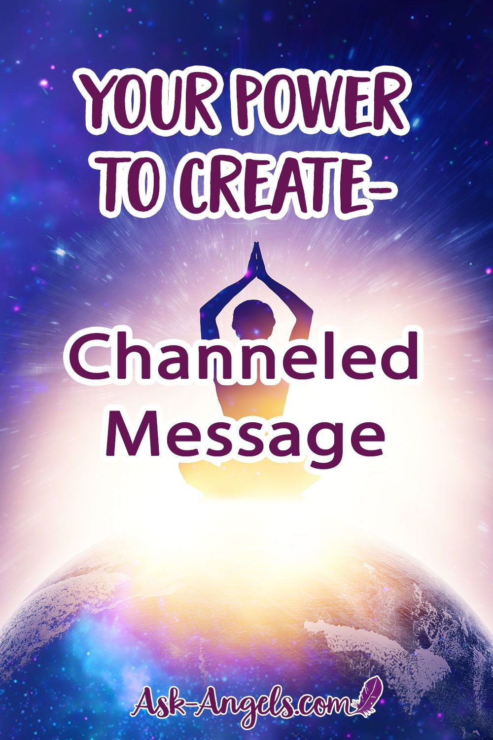 Your Power To Create Channeled Message Channeled Message Angel Messages Messages