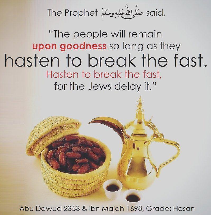 Ramadanreminders Hasten To Break The Fast Al Nawawi Sai Hadeeth Islamic Images Dog Food Recipes