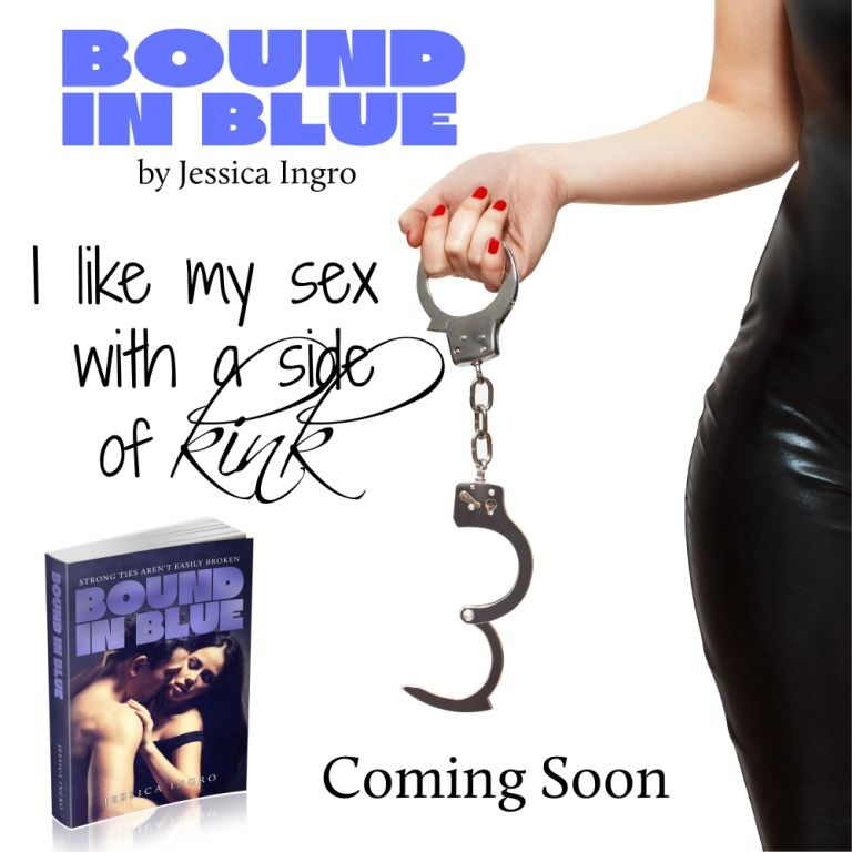 Bound in Blue (Love Square #3) by Jessica Ingro  Expected publication: September 2014. https://www.goodreads.com/book/show/18625990-bound-in-blue?from_search=true