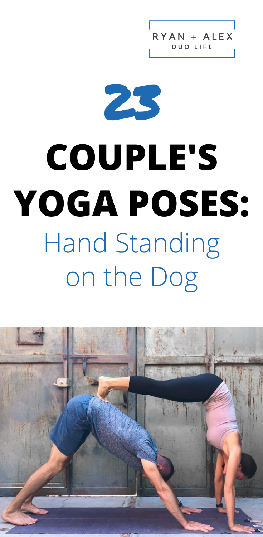 Couple S Yoga Poses 23 Easy Medium And Hard Partner Poses Couples Yoga Couples Yoga Poses Hard Yoga Poses