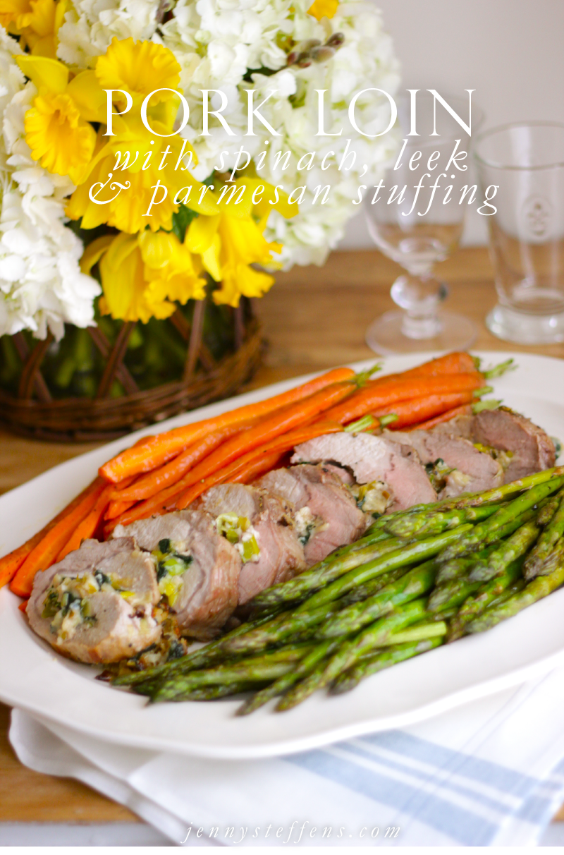 Spring Dinner Party Menu Ideas Part - 42: Leek U0026 Spinach Stuffed Pork Loin Recipe For Easter Or Spring Dinner Party