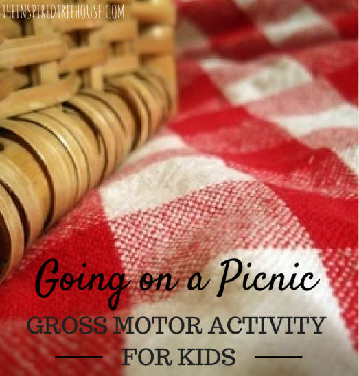 Going on a picnic ways to encourage different gross motor activities such as jumping skipping hopping tiptoeing etc