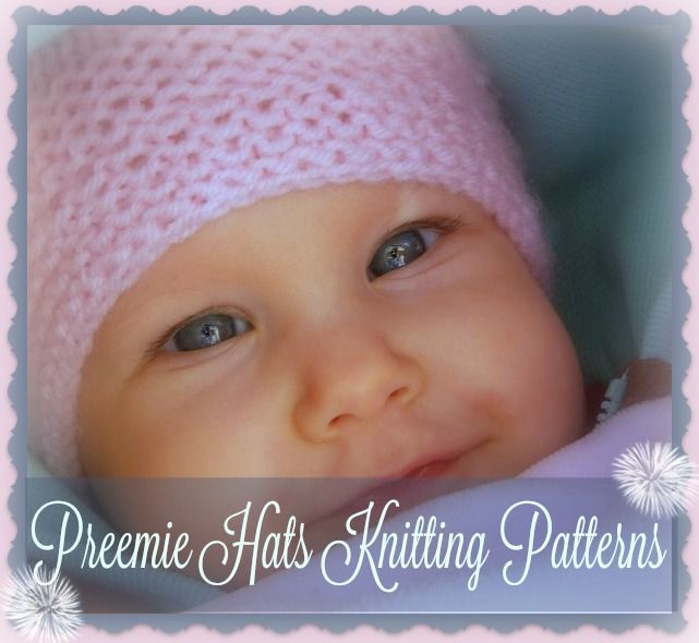 Preemie Hats Knitting Patterns Special For Your Little One