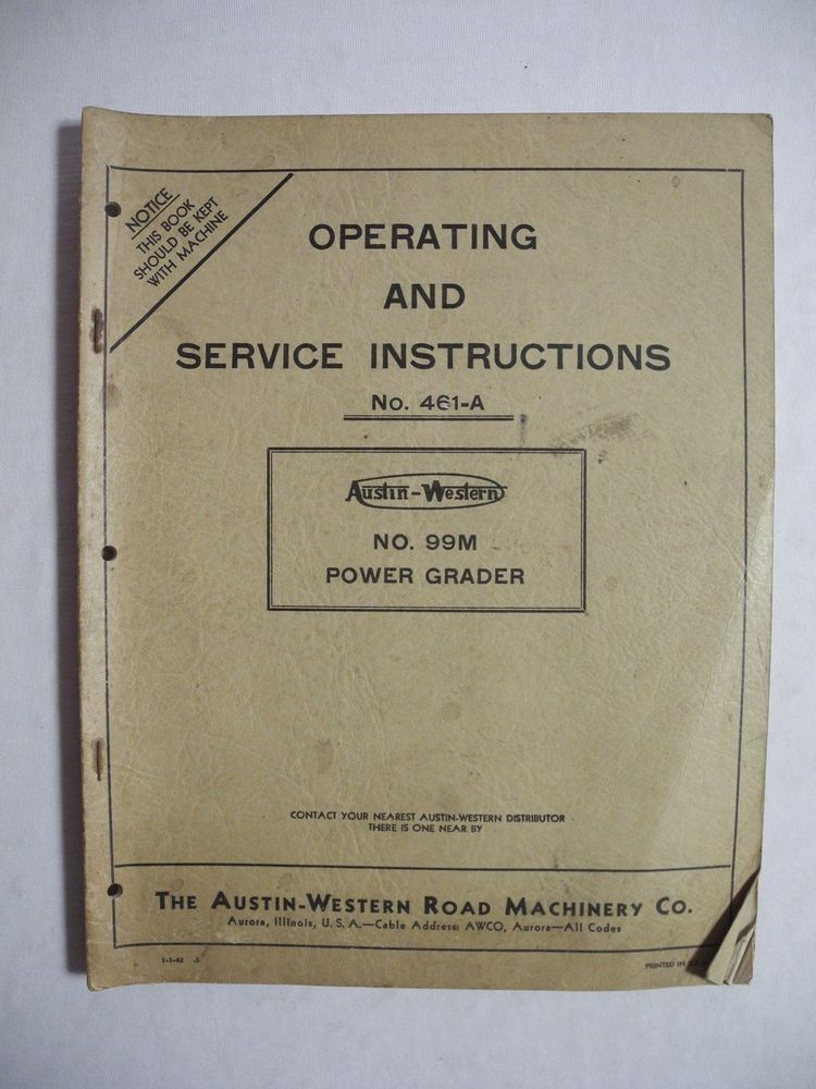 Austin Western 99m Power Grader Operating And Service Instructions 461 A Manual Ebay Power Graders Instruction