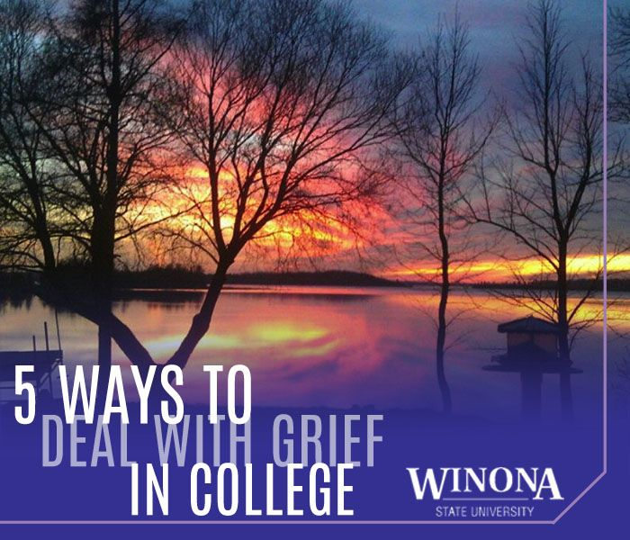 5 Ways to Deal with Grief in College | Winona State University