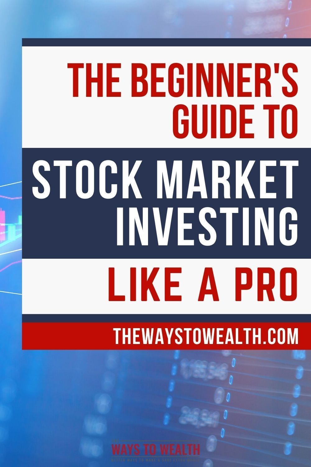 The Beginner S Guide To Stock Market Investing Like A Pro In 2020 Investing Stock Market Stock Market Investing
