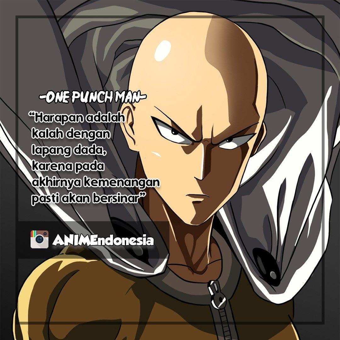 Pin Oleh Haxan17 Di Anime Qoutes Indonesia Punch Saitama Animasi