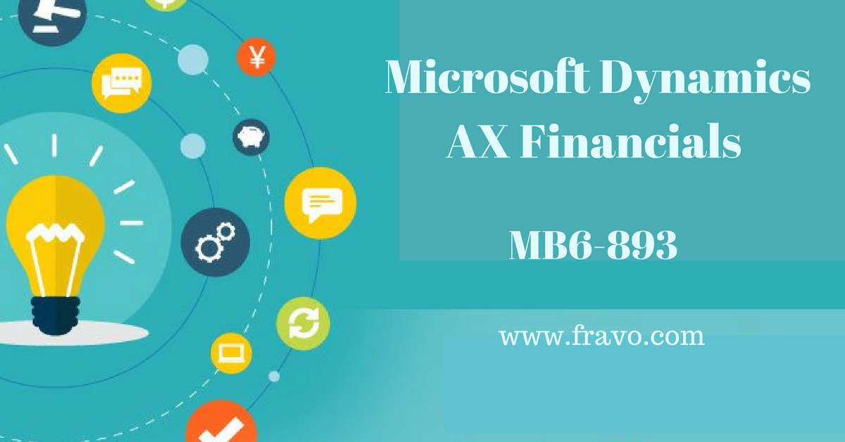 We Are Offering You Microsoft Mb6 893 Dynamics Ax Financials