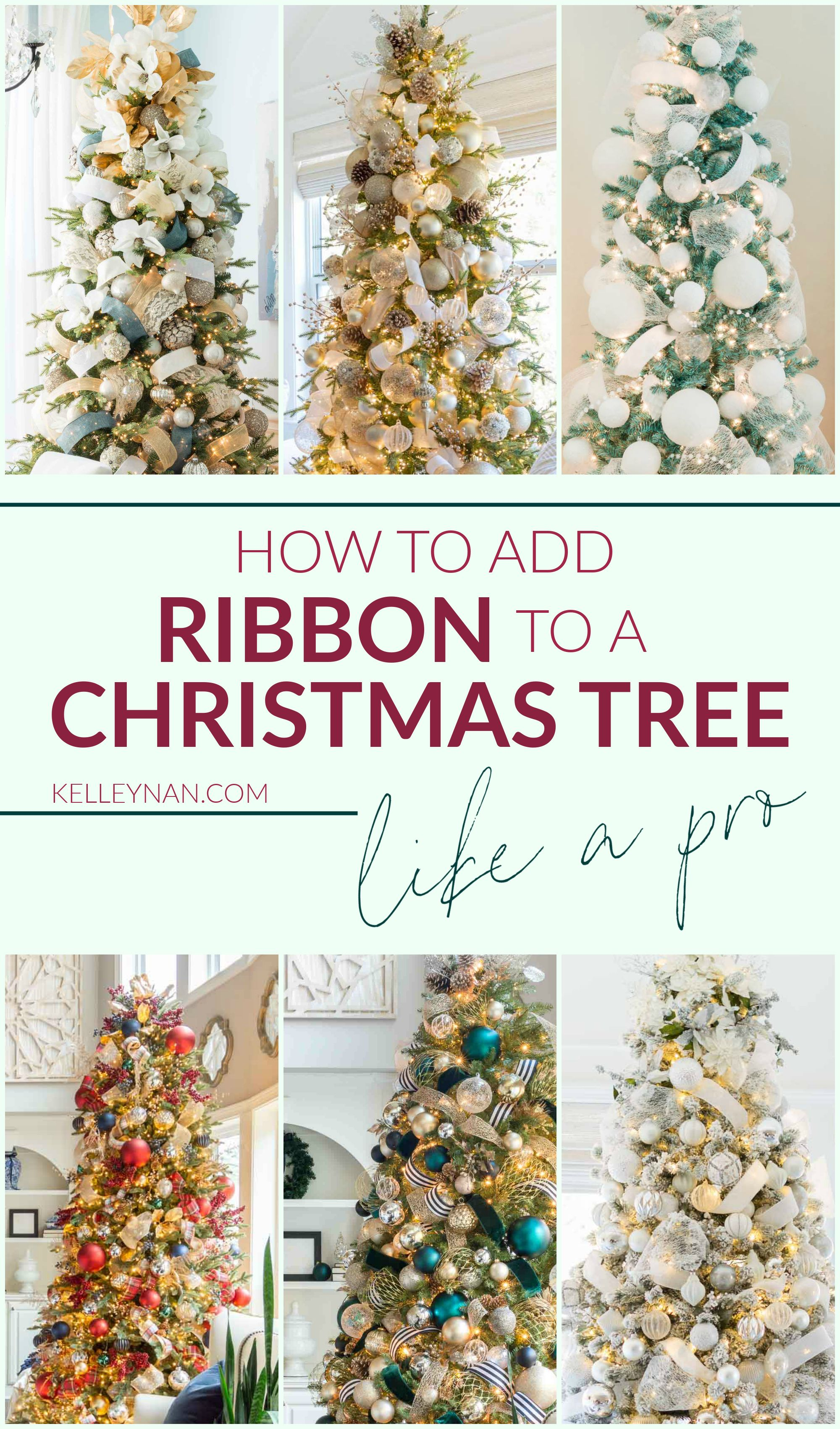 How To Decorate A Christmas Tree With Ribbon Kelley Nan In 2020 Ribbon On Christmas Tree Cool Christmas Trees Christmas Tree Design