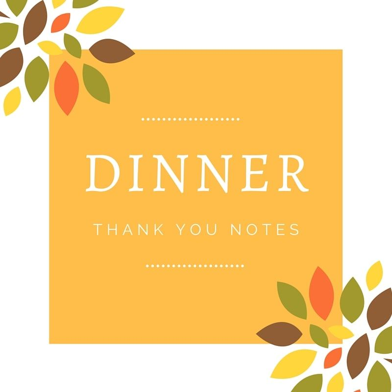 Beautiful Wording For Dinner Thank You Notes Express Your Thanks For A Wonderful Meal Birthday Thank You Notes Thank You Card Wording Thank You Note Wording