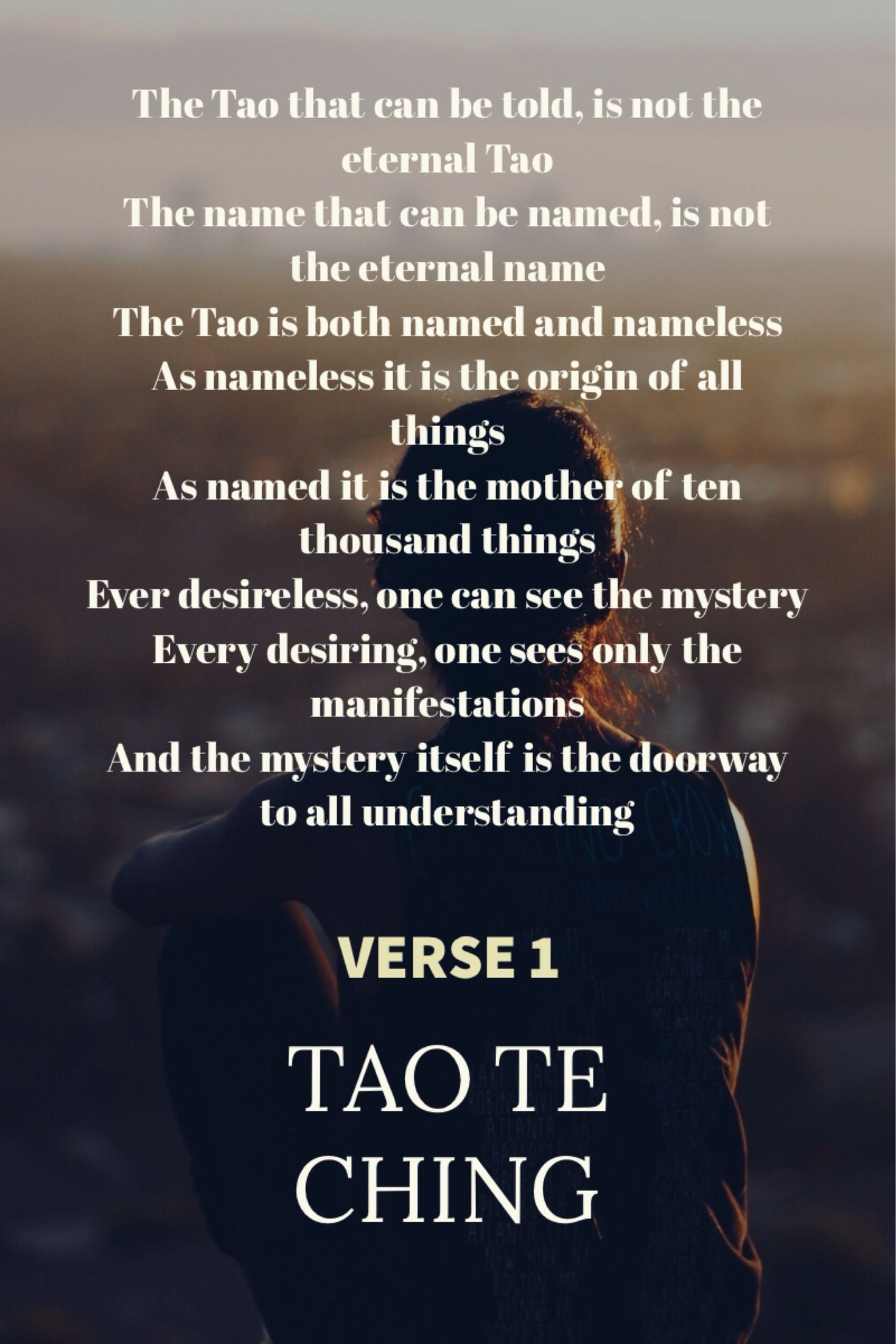 tao te ching lao zu verse the tao that can be told is not the tao te ching lao zu verse 1 the tao that can be told is not the eternal tao the that can be d is not the eternal the tao
